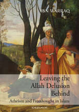 Ibn Warraq Leaving the Allah Delusion Behind